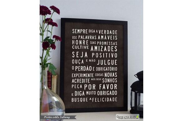 É possível encontrar quadros nas lojas com frases motivacionais